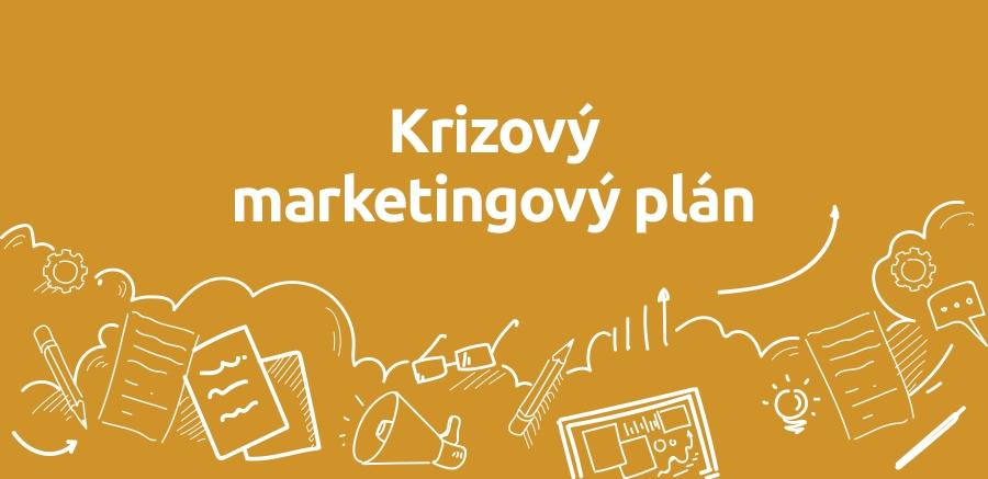 Máte krizový marketingový plán?