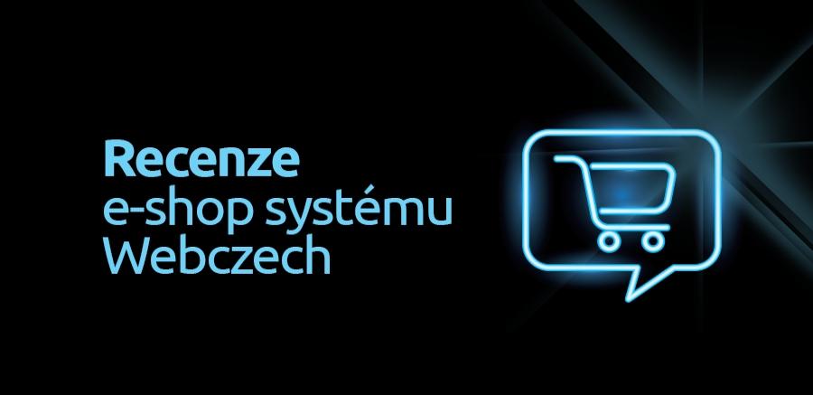 Recenze na e-shopové řešení Webczech